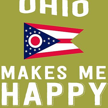 Ohio Makes Me Happy by AlwaysAwesome