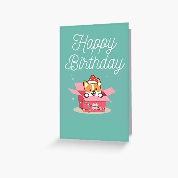 Corgi in a box birthday card Greeting Card