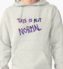 This is Not Normal Pullover Hoodie