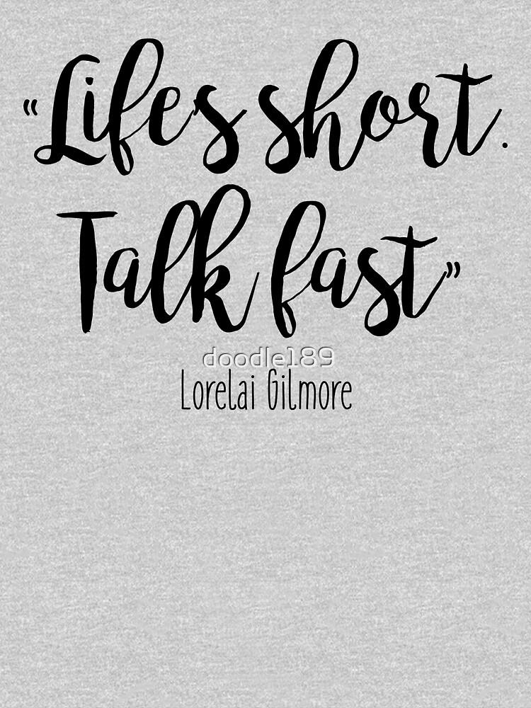 Gilmore Girls - Life's Short | Unisex T-Shirt