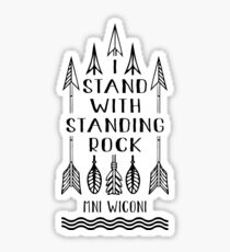 NoDapl I Stand With Standing Rock Sticker