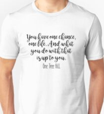 One Tree Hill - One chance T-Shirt