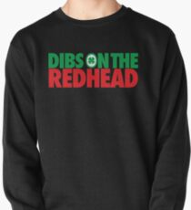 Dibs on the Redhead (Stack Green/Red) Pullover
