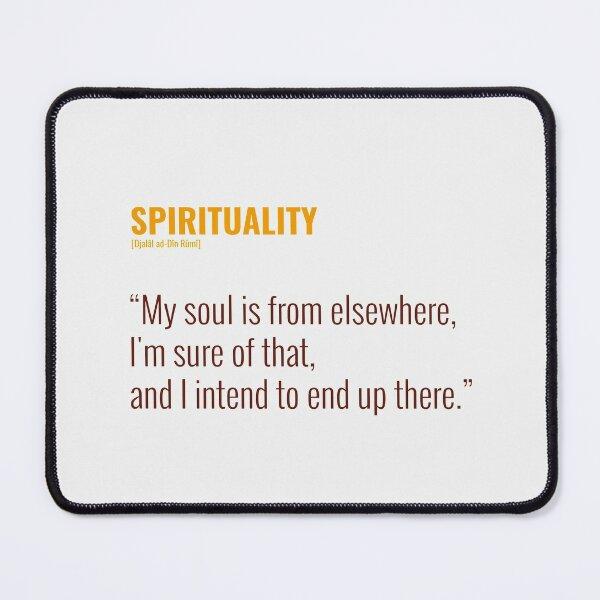 Djalâl ad Dîn Rûmî Quotes About Spirituality Mouse Pad