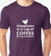 Happiness Coffee & My Chicken Unisex T-Shirt