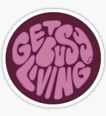 Get Busy Living Sticker