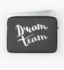 Dream team. White text on black background. Laptop Sleeve