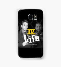 IV Life Podcast Samsung Galaxy Case/Skin
