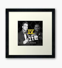 IV Life Podcast Framed Print