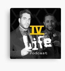 IV Life Podcast Canvas Print