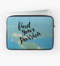 Find your passion.  Text on landscape photo blur background. Laptop Sleeve