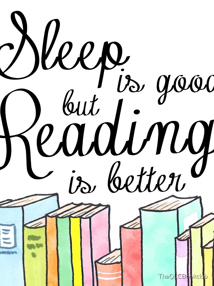 Schlaf ist gut, Lesen ist besser von TheQLCBookclub
