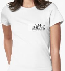 The Mad Hueys Womens Fitted T-Shirt
