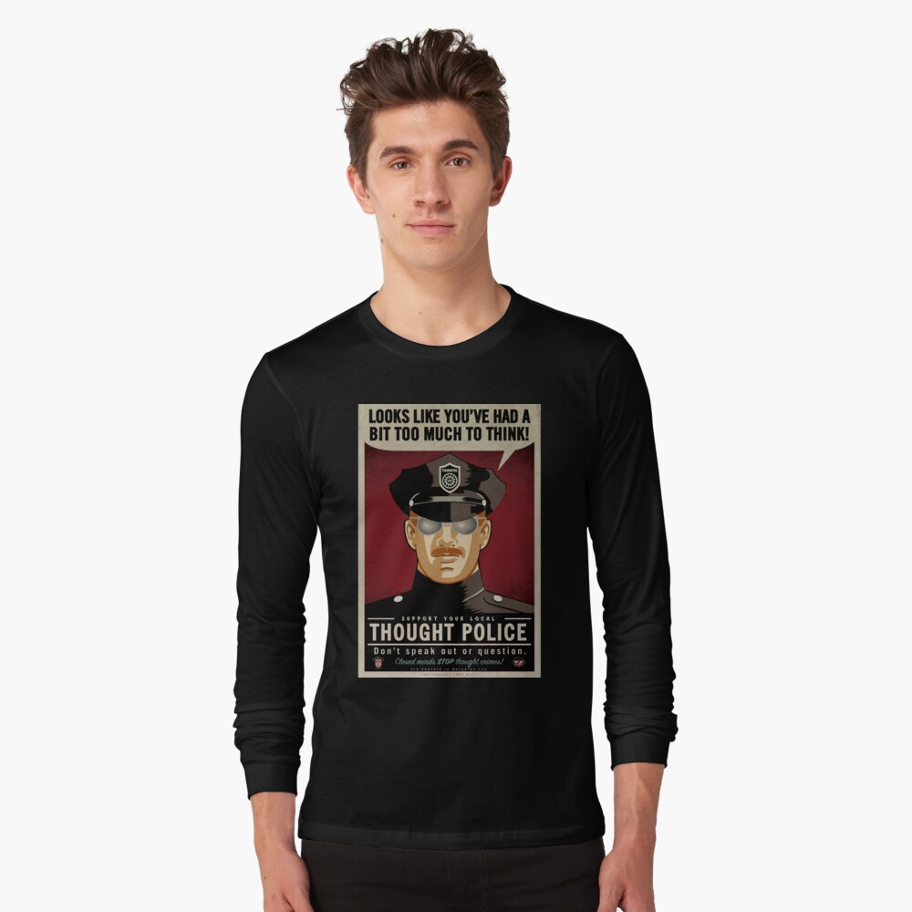 Thought Police Long Sleeve T-Shirt