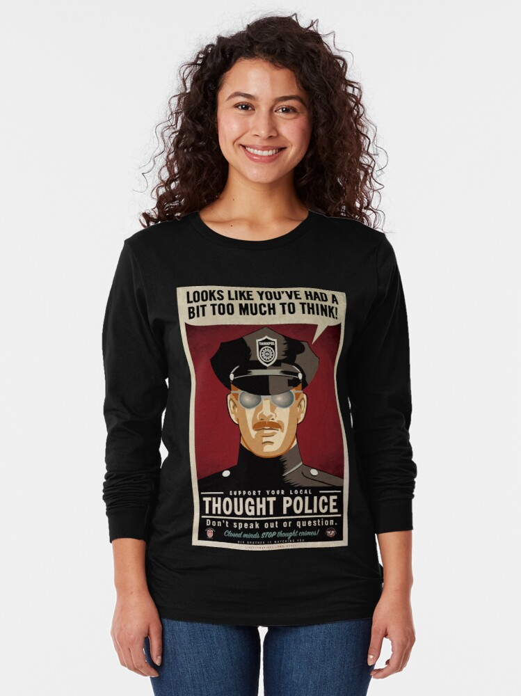 Alternate view of Thought Police Long Sleeve T-Shirt
