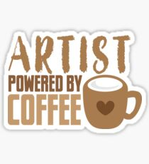 ARTIST powered by coffee Sticker