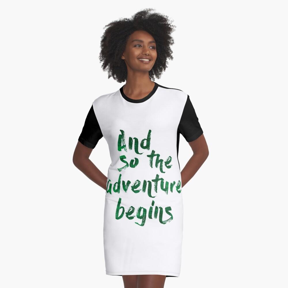 And so the adventure begins Vestido camiseta