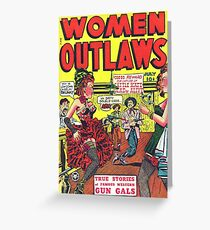 woman outlaws Greeting Card