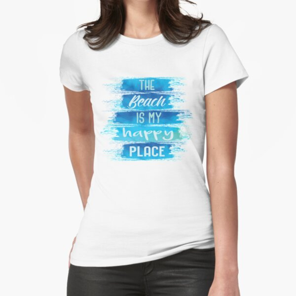 The Beach is My Happy Place Fitted T-Shirt