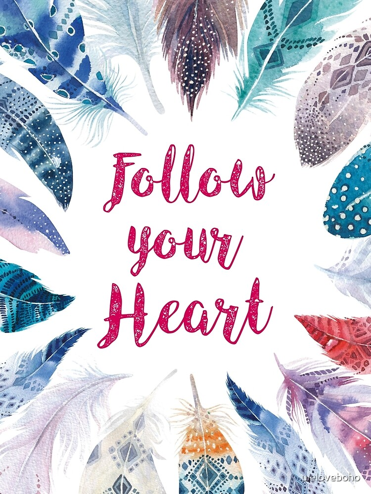 Feathers, Follow your heart de weloveboho