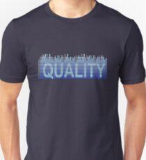 Quality levels. Unisex T-Shirt
