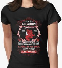 Aquarius woman with my heart on my sleeve a fire in my soul and a mouth Women's Fitted T-Shirt