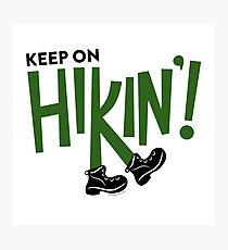 Keep On Hiking Photographic Print