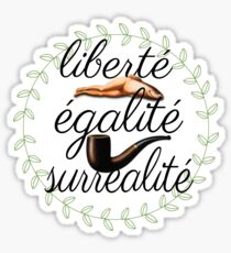 liberté, égalité, surréalité Sticker