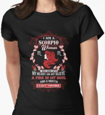 Scorpio woman with my heart on my sleeve a fire in my soul and a mouth T-Shirt