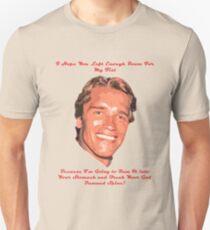Arnold Schwarzenegger - Room For My Fist Unisex T-Shirt