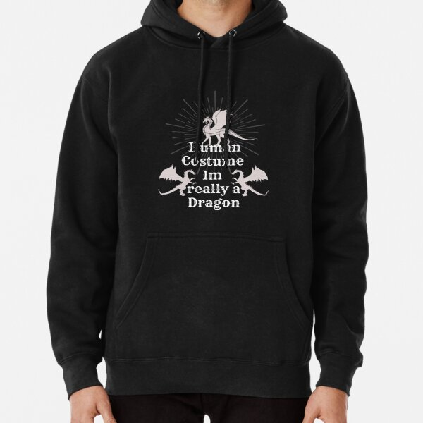 Human Costume Im really a Dragon Halloween Essential T-Shirt Pullover Hoodie