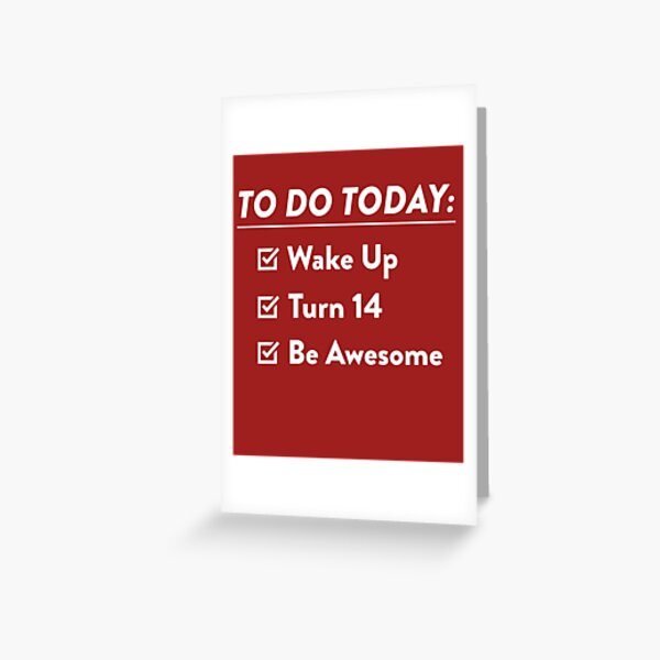 14th Birthday Checklist Be Awesome 14 Years Old T-Shirt Greeting Card