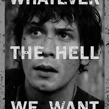 Bellamy - The 100 - Whatever the hell we want by kirtash1
