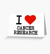 I Love Cancer Research Greeting Card
