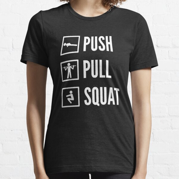 PUSH PULL SQUAT - Bodyweight Fitness Design with Icons/Text in White Essential T-Shirt