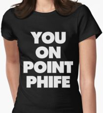You On Point Phife Women's Fitted T-Shirt