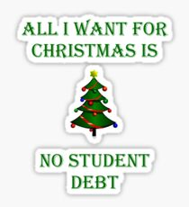 All I Want For Christmas... Sticker