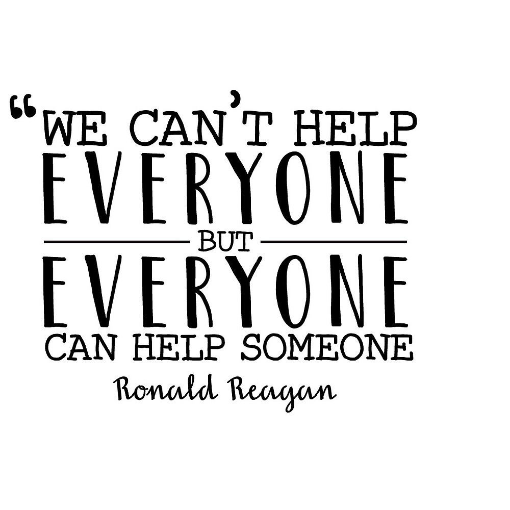 Everyone Can Help Someone - Reagan Quote by crawfordc
