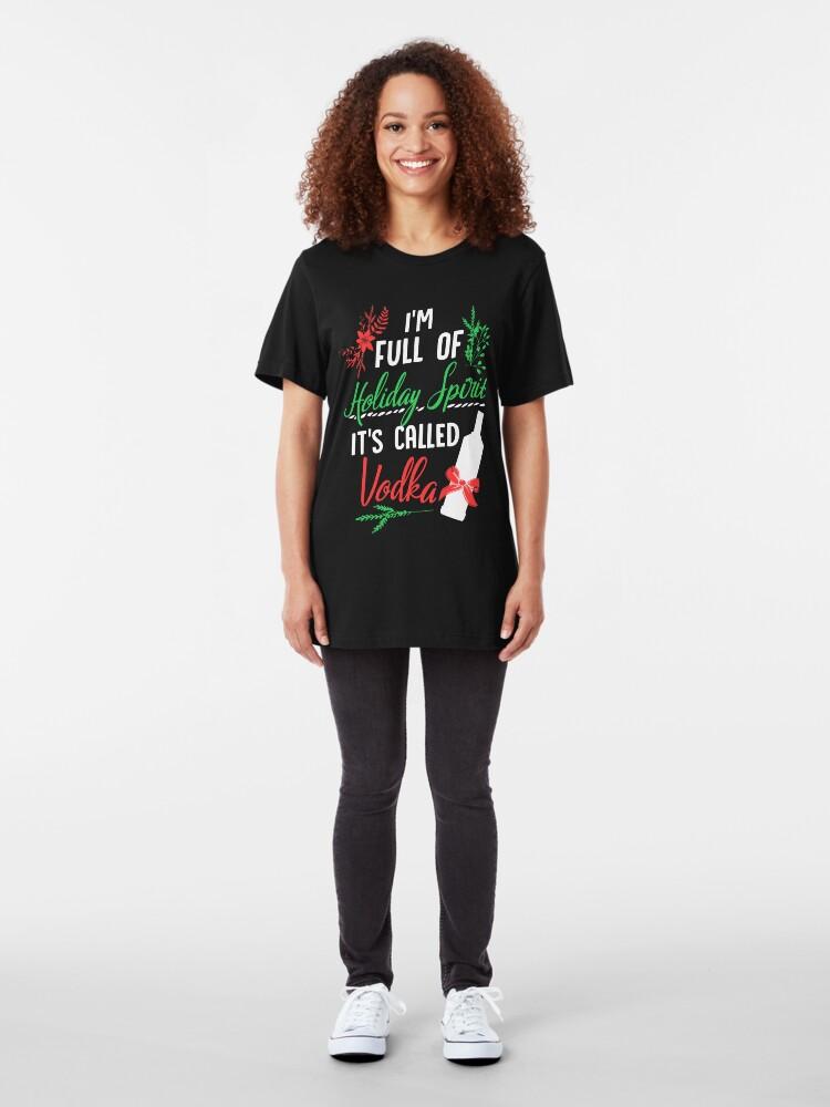 Alternative Ansicht von Ich bin voll von Holiday Spirit und es heißt Vodka Christmas Party Slim Fit T-Shirt