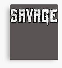 Savage Canvas Print