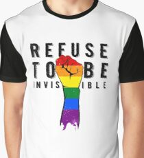 Refuse To Be Invisible Graphic T-Shirt