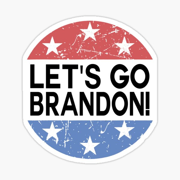 Lets Go Brandon - Lets Go Brenda ! Funny FJB 2021 Meme Funny Reporter Shouting Crowd Biden Chant Scream Lets Go Brandon Racetrack Go Brandon Joe Biden Chants F Joe Biden Fake News Sticker