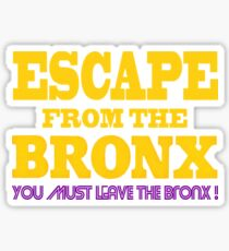 Escape From The Bronx - Leave Now Sticker