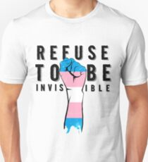 Refuse To Be Invisible Trans Flag Unisex T-Shirt
