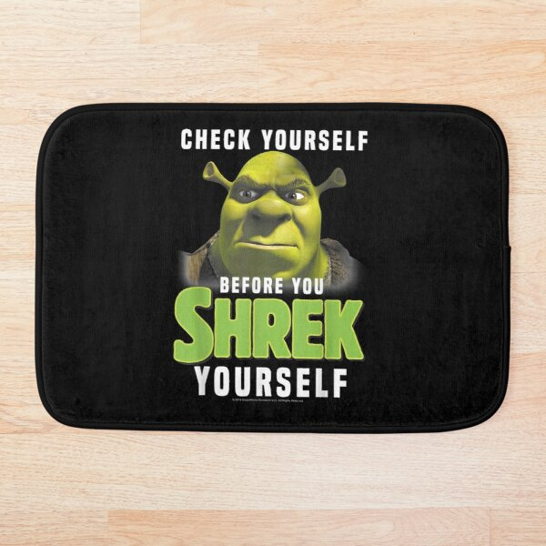 Shrek Check Yourself Before You Shrek Yourself Bath Mat