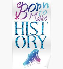 Born To Make History Poster