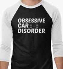 Obsessive Auto Disorder - OCD Nur noch ein Auto Baseballshirt für Männer