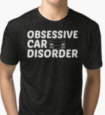 Camiseta de tejido mixto Trastorno obsesivo del automóvil - OCD Just One More Car