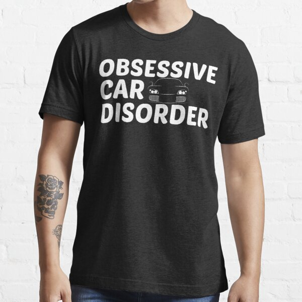 Obsessive Car Disorder - OCD Just One More Car Essential T-Shirt
