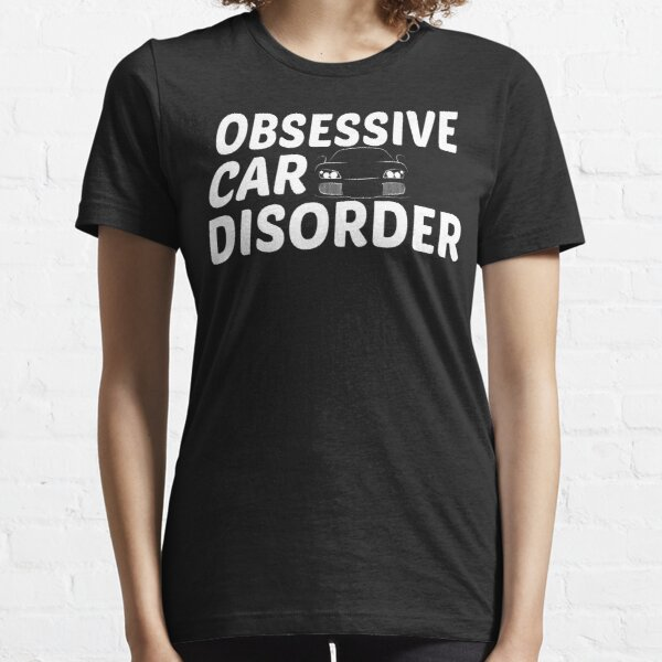 Obsessive Auto Disorder - OCD Nur noch ein Auto Essential T-Shirt